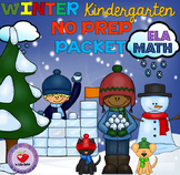 Winter NO PREP Packet- ELA & MATH Kindergarten