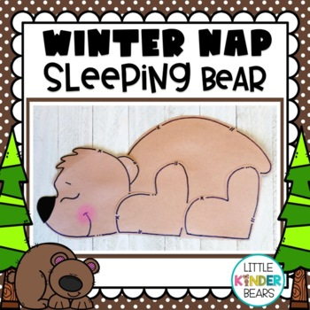 Winter Nap Sleeping Bear & Writing Activities: Winter Craft: January