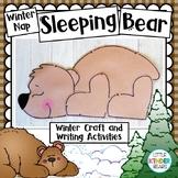Winter Nap Sleeping Bear & Writing Activities: Winter Craf
