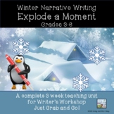 Winter Narrative Writing Explode a Moment