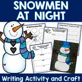 Winter Narrative Writing   Snowmen Adventures At Night