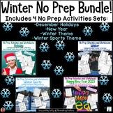 Winter No Prep Activities Bundle