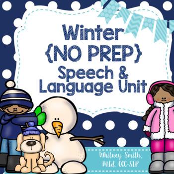 Winter {No Prep} Speech & Language Unit