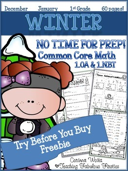 Winter No Time For Prep! First Grade Math *FREEBIE* 1.OA. & 1.NBT