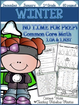 Winter No Time For Prep! First Grade Math Print and Go Pac