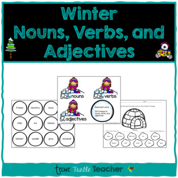 Winter Nouns, Adjectives, & Verbs - Worksheets and Center Activity