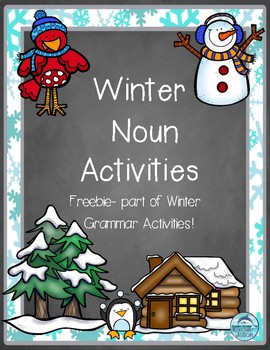 Winter Nouns FREEBIE- Part of Winter Grammar Activities