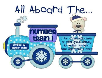 Winter Number Center ~All Aboard The Number Train~ Counting, +/-, Word Problems!