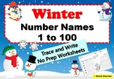 Winter Number Names 1 to 100 Trace and Write