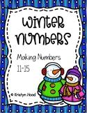 Christmas / Winter Numbers - Making Numbers 11-15 Worksheets