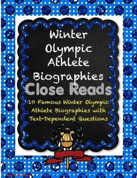 Winter Olympic Athlete Biographies Close Reads with Text-Dependent Questions