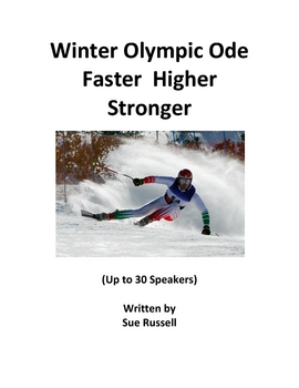 Winter Olympic Ode or Performance (Choral) Poem