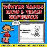 Winter Olympics 2018 : Sentence Tracing - Includes Sight Words -Just print & go!