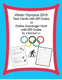 Winter Olympics 2018 Task Cards with QR Codes or Online Scavenger Hunt