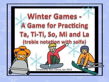 Winter Games - A Bundle of Games for Practicing Ta, Ti-Ti and so, mi, la