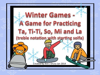 Winter Games - A Game for Practicing Ta, Ti-Ti and so, mi, la (starting pitch)