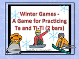 Winter Games - A Rhythm Game for Practicing Ta, Ti-Ti (2 bars)