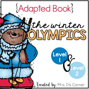 Winter Olympics Adapted Book { Level 1 and Level 2 } The Winter Games