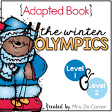 Winter Olympics Adapted Book { Level 1 and Level 2 } The W