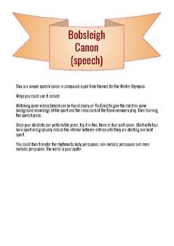 Winter Olympics Bobsleigh Canon speech arrangement plus lesson ideas