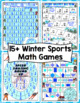 Winter Games Print and Play Math Games and Centers: 4th Grade