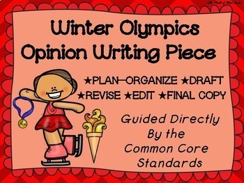 Winter Olympics Opinion Writing--Persuasive--Piece Pack--Common Core Aligned