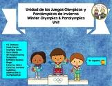 """Winter Olympics & Paralympics  Unit ~ """"Los Juegos Olímpicos y Paralímpicos"""""""