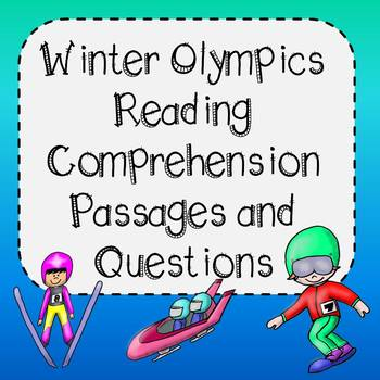 Winter Olympics Reading Comprehension Passages and Questions