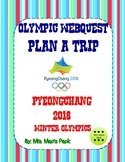 Winter Olympics Webquest - Plan a trip to Pyeongchang, South Korea
