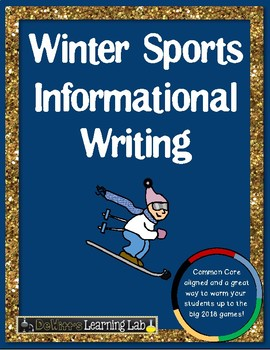 Winter Sports Non-Fiction Writing (A Look at Olympic Winter Sports)