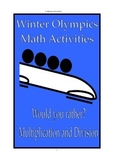 Winter Olympics math activities would you rather? Sochi 2014