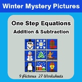 Winter: One Step Equation - Addition & Subtraction - Myste