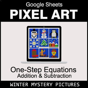 Winter - One-Step Equations - Addition & Subtraction - Google Sheets