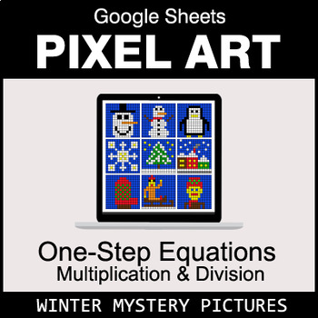 Winter - One-Step Equations - Multiplication & Division - Google Sheets