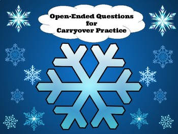Winter:  Open-Ended Questions for Carryover Practice