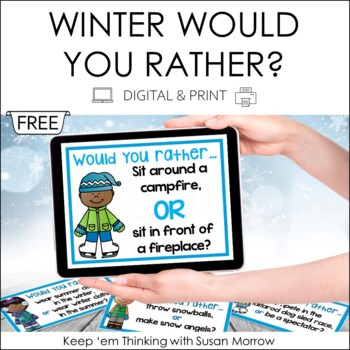 Opinion Writing: Would You Rather? Winter Theme FREE