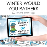 Opinion Writing: Would You Rather? Winter Theme FREE DIGIT