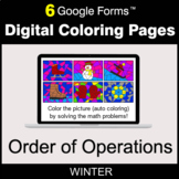 Winter: Order of Operations - Digital Coloring Pages   Google Forms