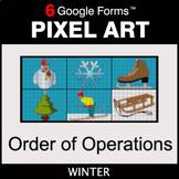 Winter: Order of Operations - Pixel Art Math | Google Forms
