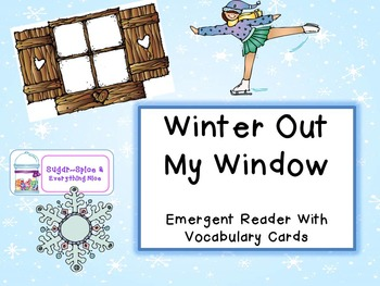 Winter Out My Window ~ 2 Emergent Readers for Differentiation With Vocab Cards
