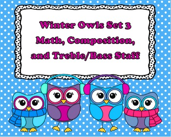 Winter Owl Set 3 - Composition, Music Math, and Staff