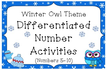 Winter Owl Theme Differentiated Number Activities (Numbers 5-10)