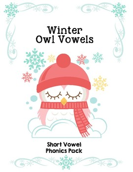 Winter Owl Vowels - Short Vowel Phonics Pack