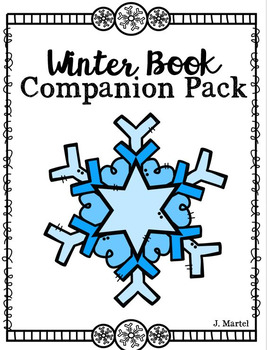 Winter Book Companion Pack (Read Aloud Activities for Winter)