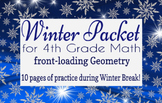 Winter Packet / Christmas Break Packet - 4th Grade Math Ge