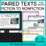 Winter Paired Texts Fiction to Nonfiction Print and Digital Distance Learning