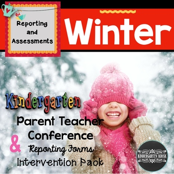 Parent Teacher Conference Report Form and Intervention Homework:Winter