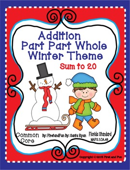 Winter Addition Part Part Whole Mat and Worksheet  Common Core n MAFS Envision