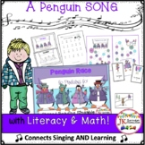 Penguin Song: The Penguin Race - Literacy and Math Activities