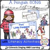 Winter Penguin Song: 5 Little Penguins & Literacy Activities
